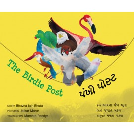 The Birdie Post/Pankhi Post (English-Gujarati)