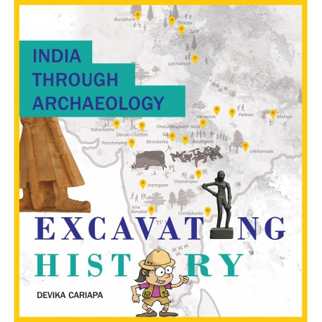 India Through Archaeology: Excavating History
