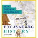 India Through Archaeology: Excavating History (English)