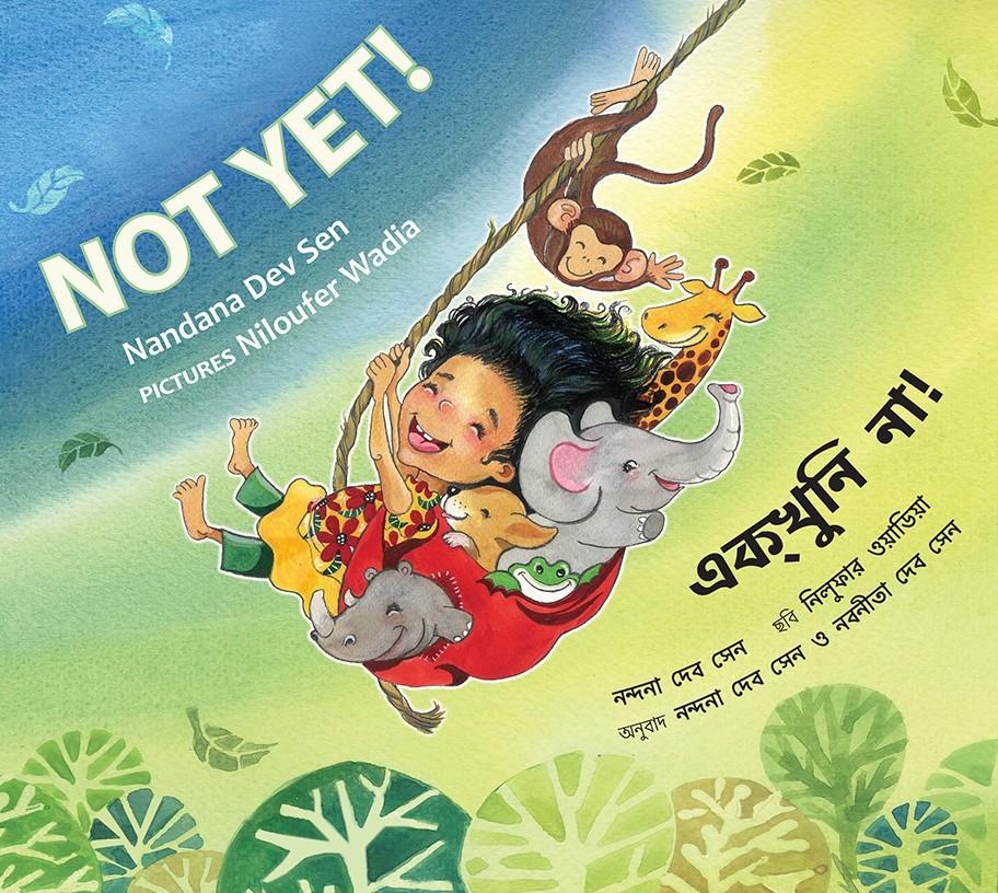 Not Yet!/Ekkhuni Na! (English-Bengali)