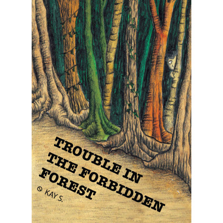Trouble in the forbidden forest (English)