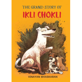 The Grand Story of Ikli Chokli