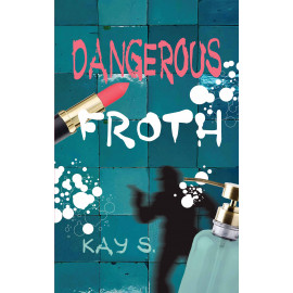 Dangerous Froth (English)