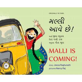 Malli is Coming! (English-Gujarati)