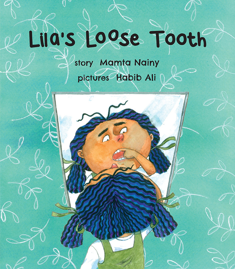 Lila's Loose Tooth (English)