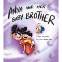 Anya and her Baby Brother (English)