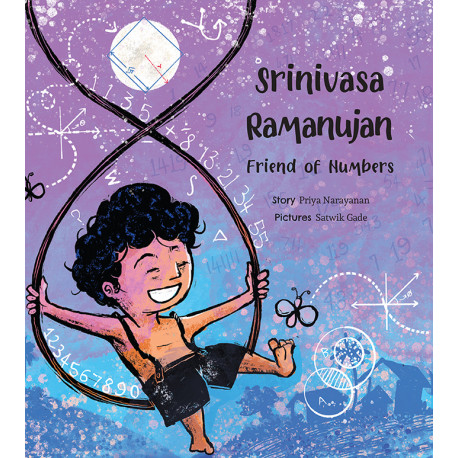 Srinivasa Ramanujan: Friend of Numbers (English)