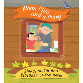 Noon Chai and a Story